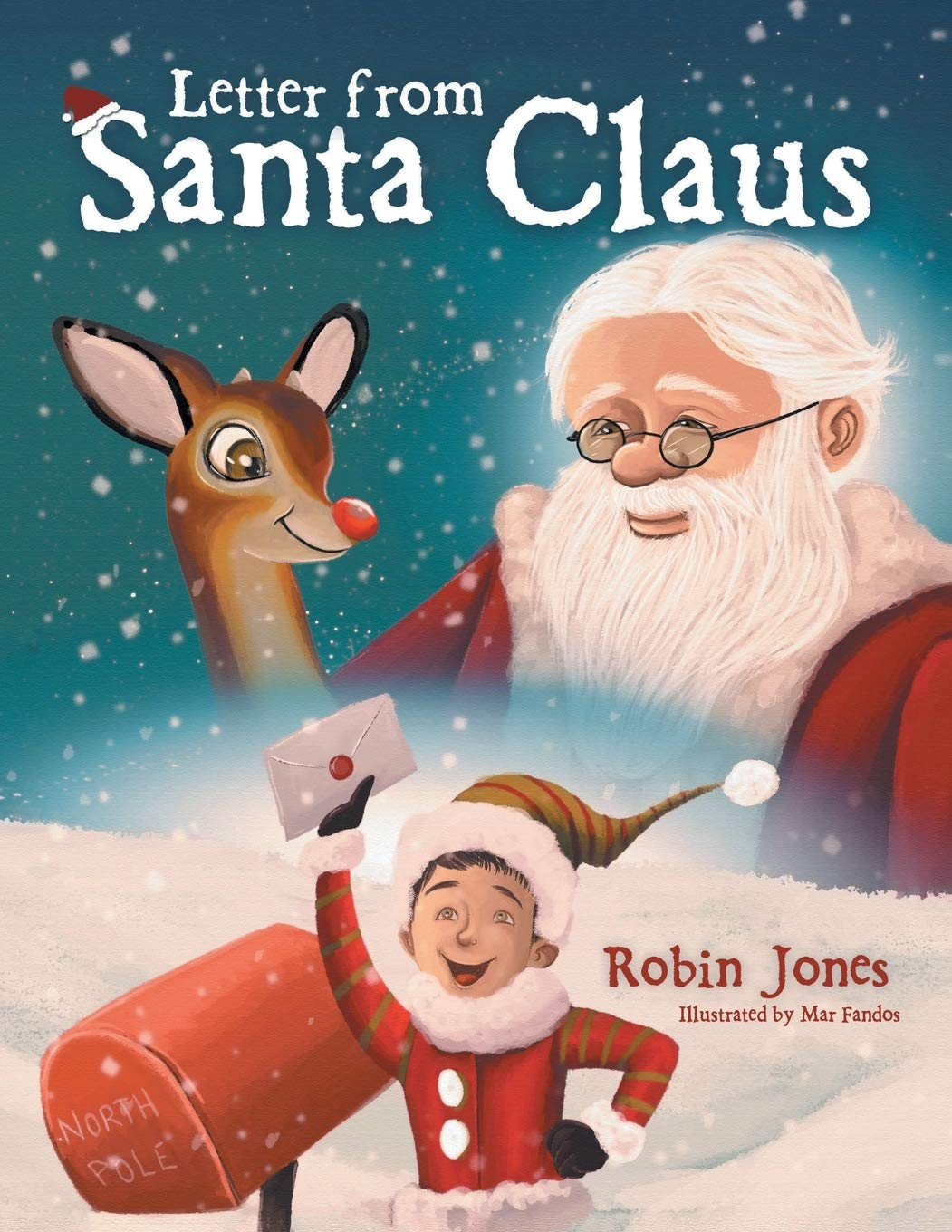 Greetings from the North Pole: A Letter from Santa Claus by Robin Jones Now on Amazon