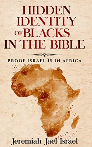 New Book Proves Black People are the Real Israelites