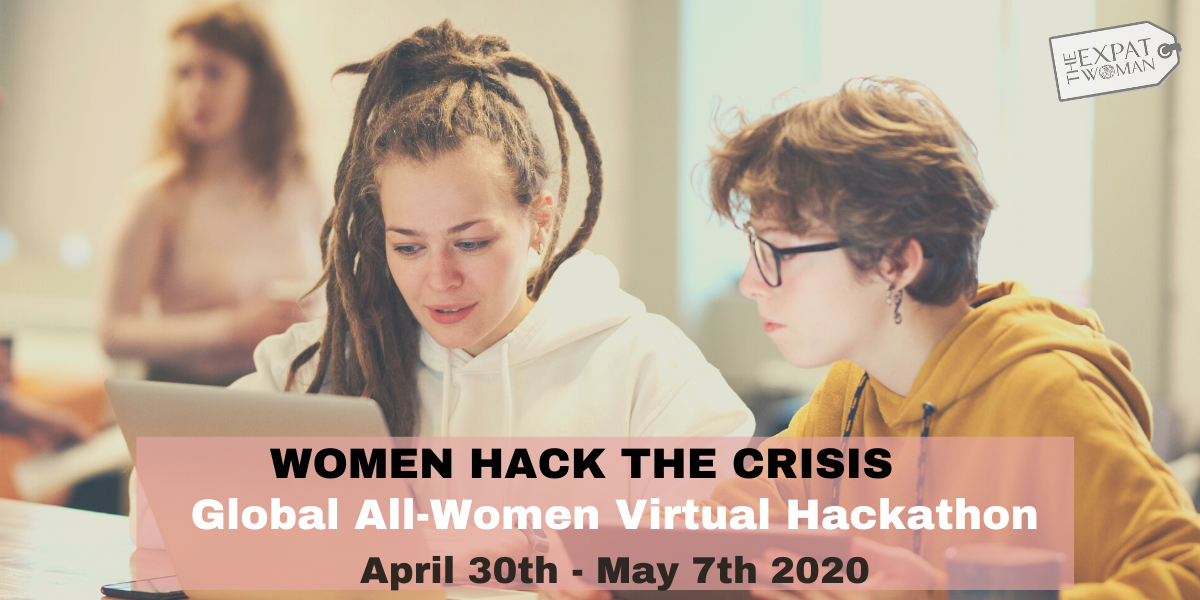 "The Expat Woman Announces ""Hack the Crisis"" All-Women Virtual Hackathon to be Held April 30th to May 7th 2020"