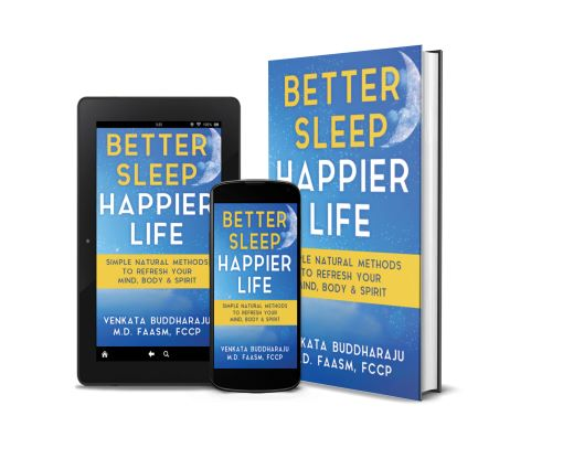 Venkata Buddharaju MD, a doctor on the front lines of COVID-19, promotes in his new book and sleep blog better sleep to relieve stress and boost natural immunity and live an overall happier life