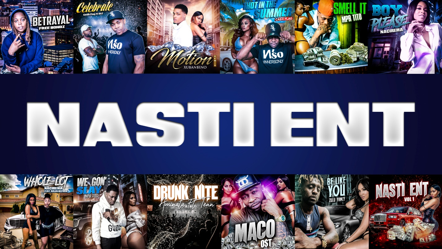 Nasti Ent. Based Out of ATL With The Hottest Mixtape of The Summer From The Best Upcoming Producers