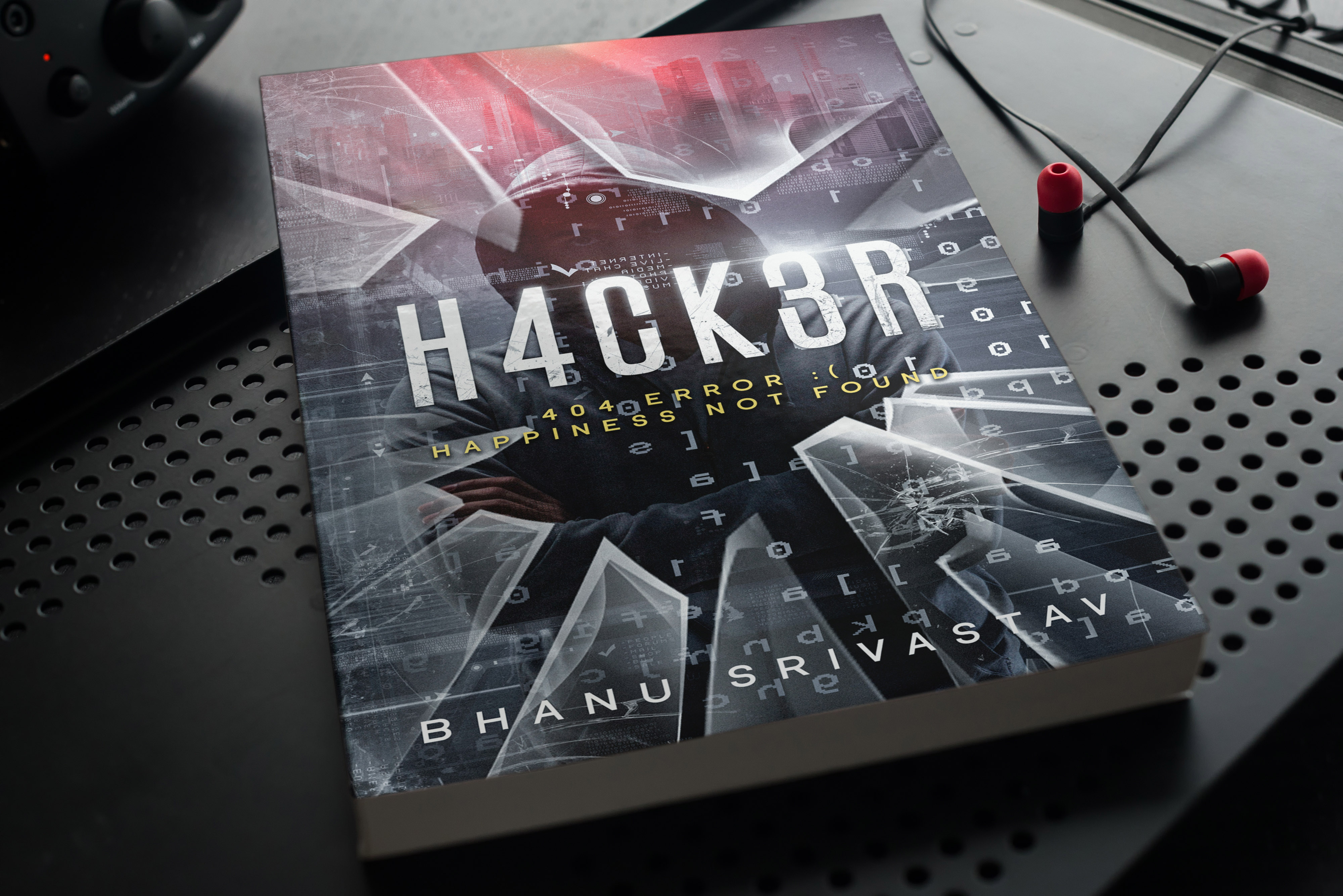 Hacker 404 Happiness not found by Bhanu Srivastav is India's most loved psychological thriller