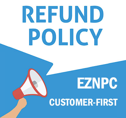 Eznpc has Updated to Refund Policy - A lot more Customer-friendly and safe.
