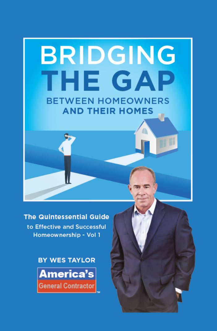 """Bridging the Gap Between Homeowners and Their Homes"" by Wes Taylor is released, providing practical advice for both owning a house and truly making it a home"