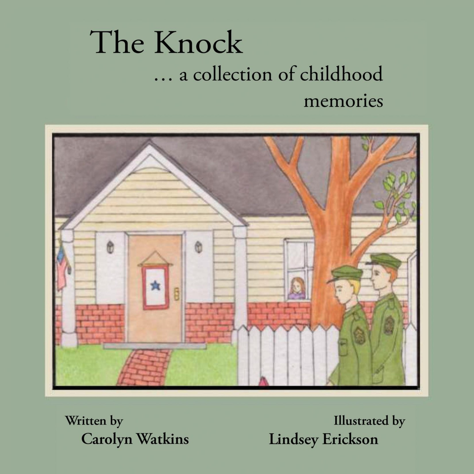 """The Knock… A Collection of Childhood Memories"" by Carolyn Watkins is released, a children's book about living in a military family, support networks, and not feeling alone"