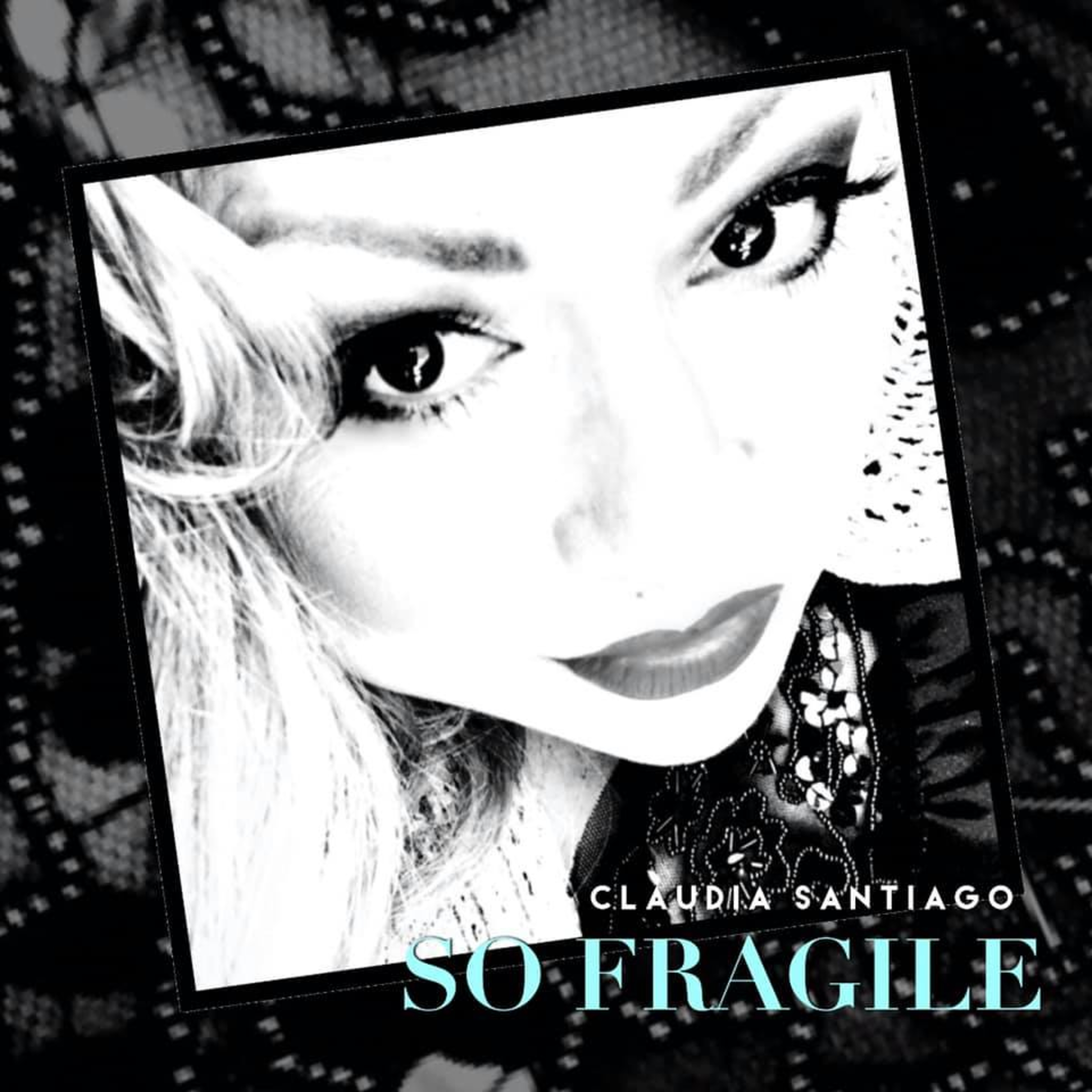 """Claudia Santiago to release another potential chartbuster titled """"So Fragile"""""""