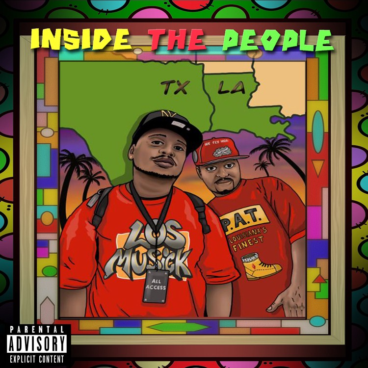 "P.A.T. Louisiana's Finest In Collaboration With Los Musick Announces The Release Of A New Album Titled ""Inside The People"""