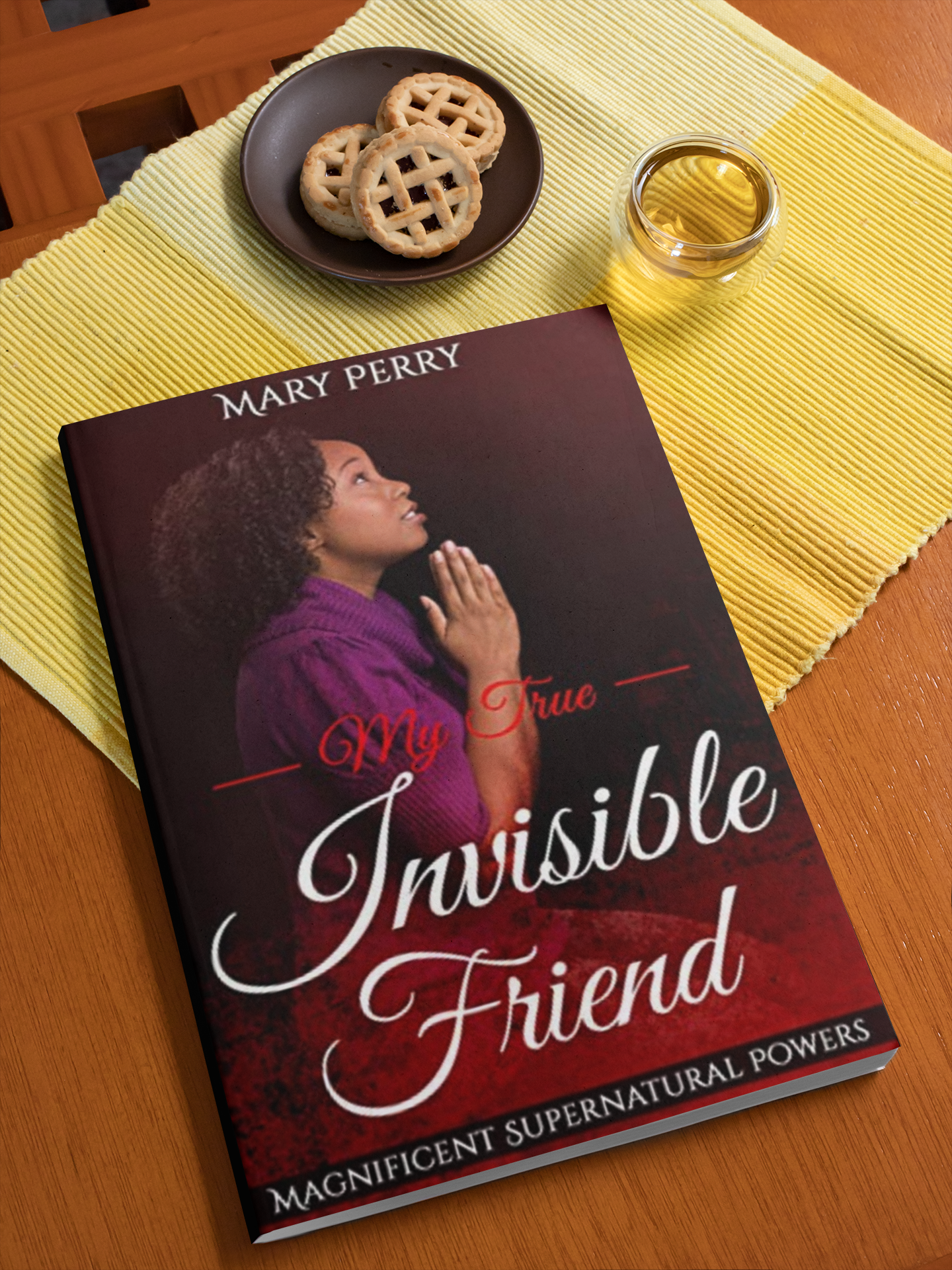 "Author and Evangelist Mary Perry Debuts her Autobiographical Book, ""My True Invisible Friend"" to Five-star Reviews"