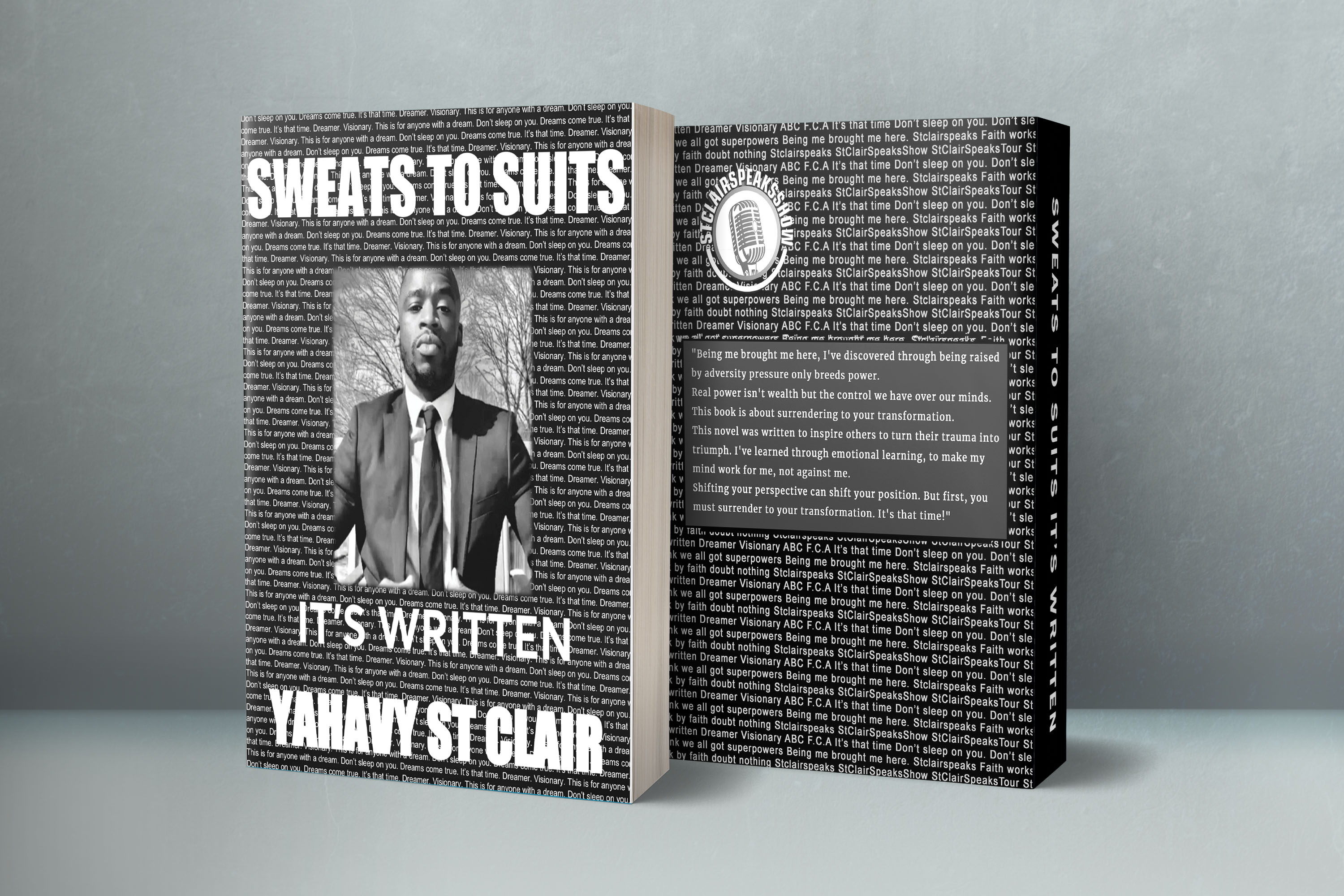 Sweats to Suits: New Release From Motivational Speaker & Author: Yahavy David St Clair