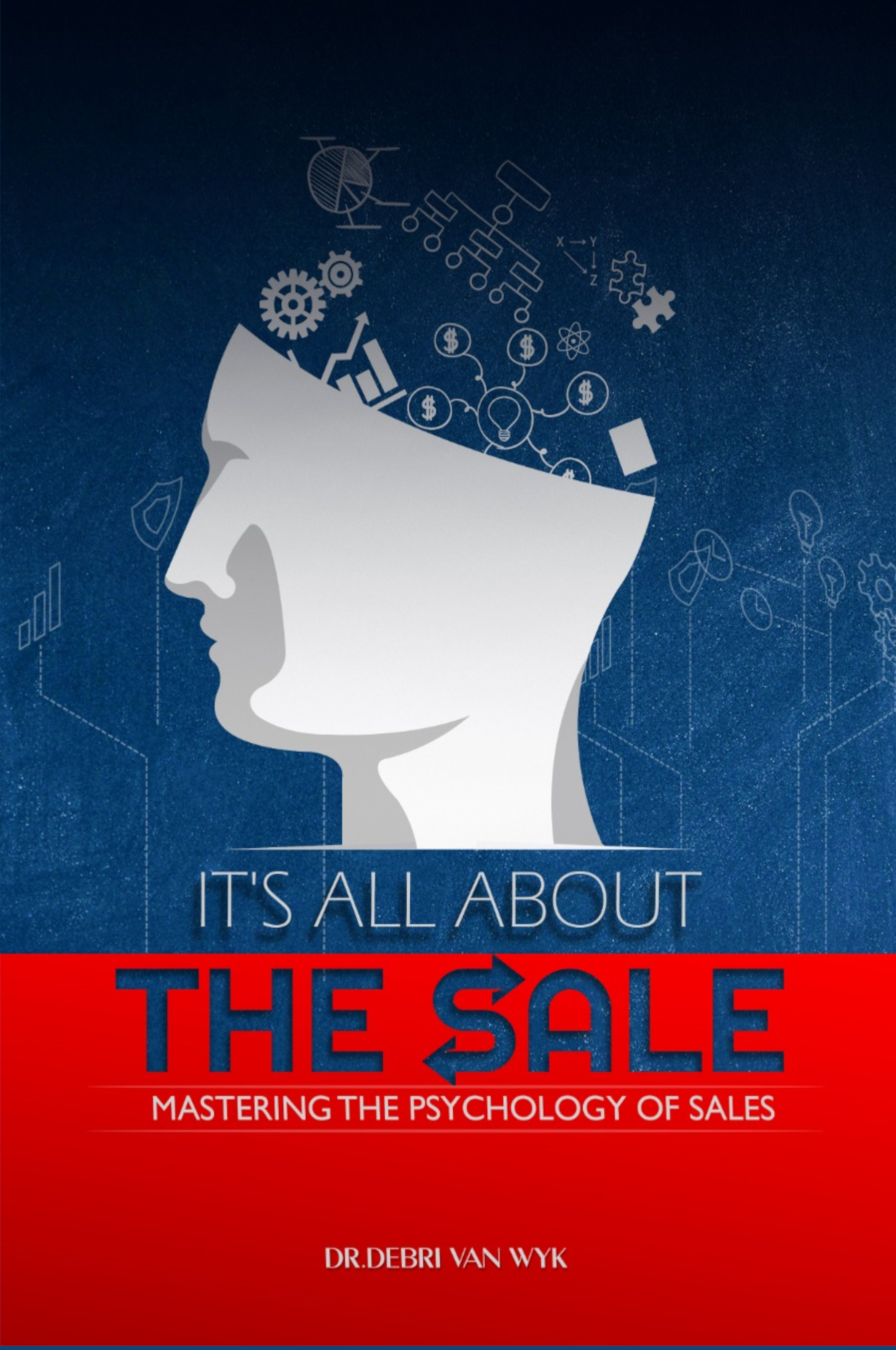 "Author Debri van Wyk Releases ""It's All About the Sale: Mastering the Psychology of Sales"""