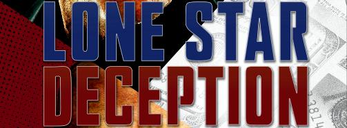 Stream the mean, barren-spirited, political crime drama, 'LONE STAR DECEPTION' on InDemand today