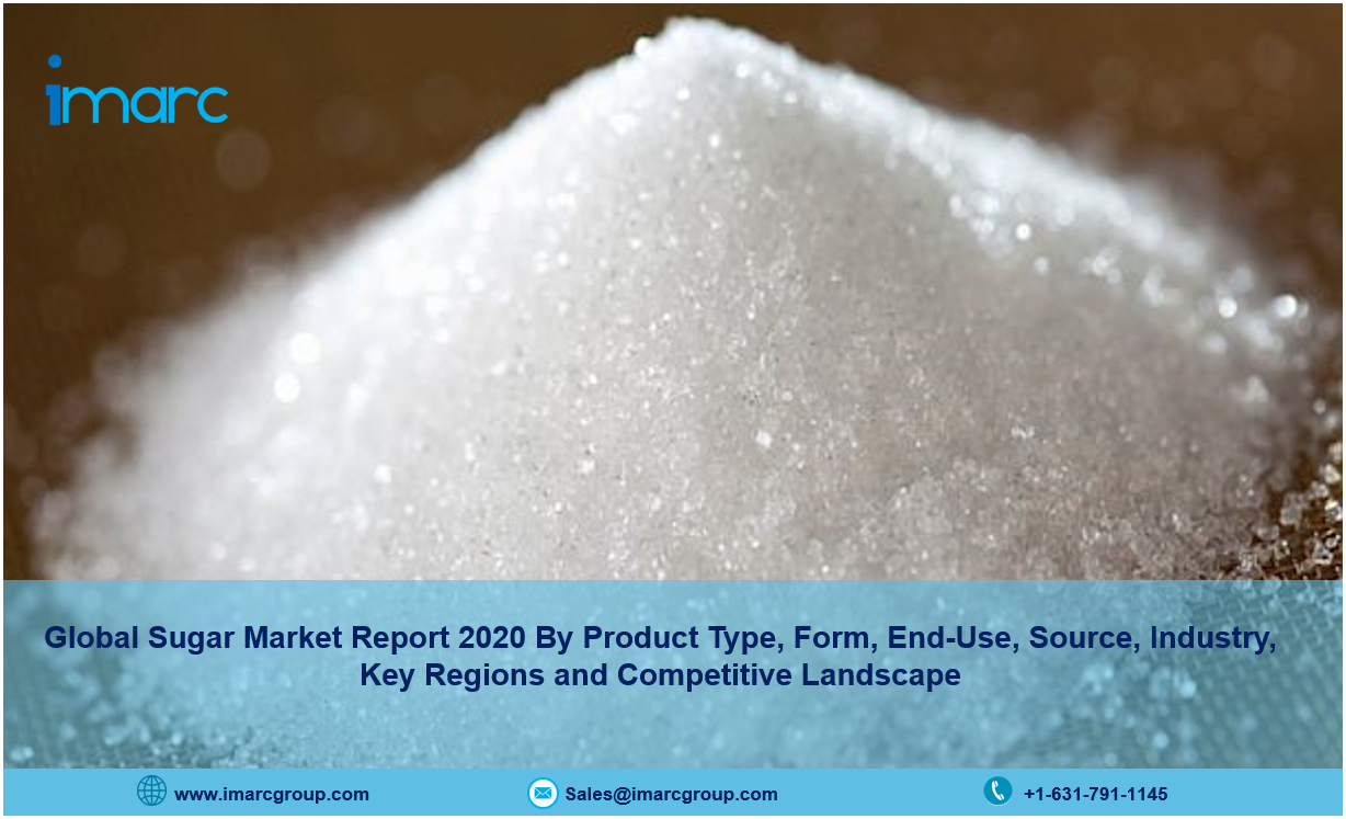 Global Sugar Market Report 2020, COVID-19 Impact, Industry Price Trends, Share, Size and Forecast Till 2025