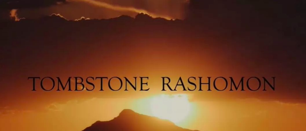Alex Cox's 'TOMBSTONE RASHOMON' Arrives on VOD July 7th