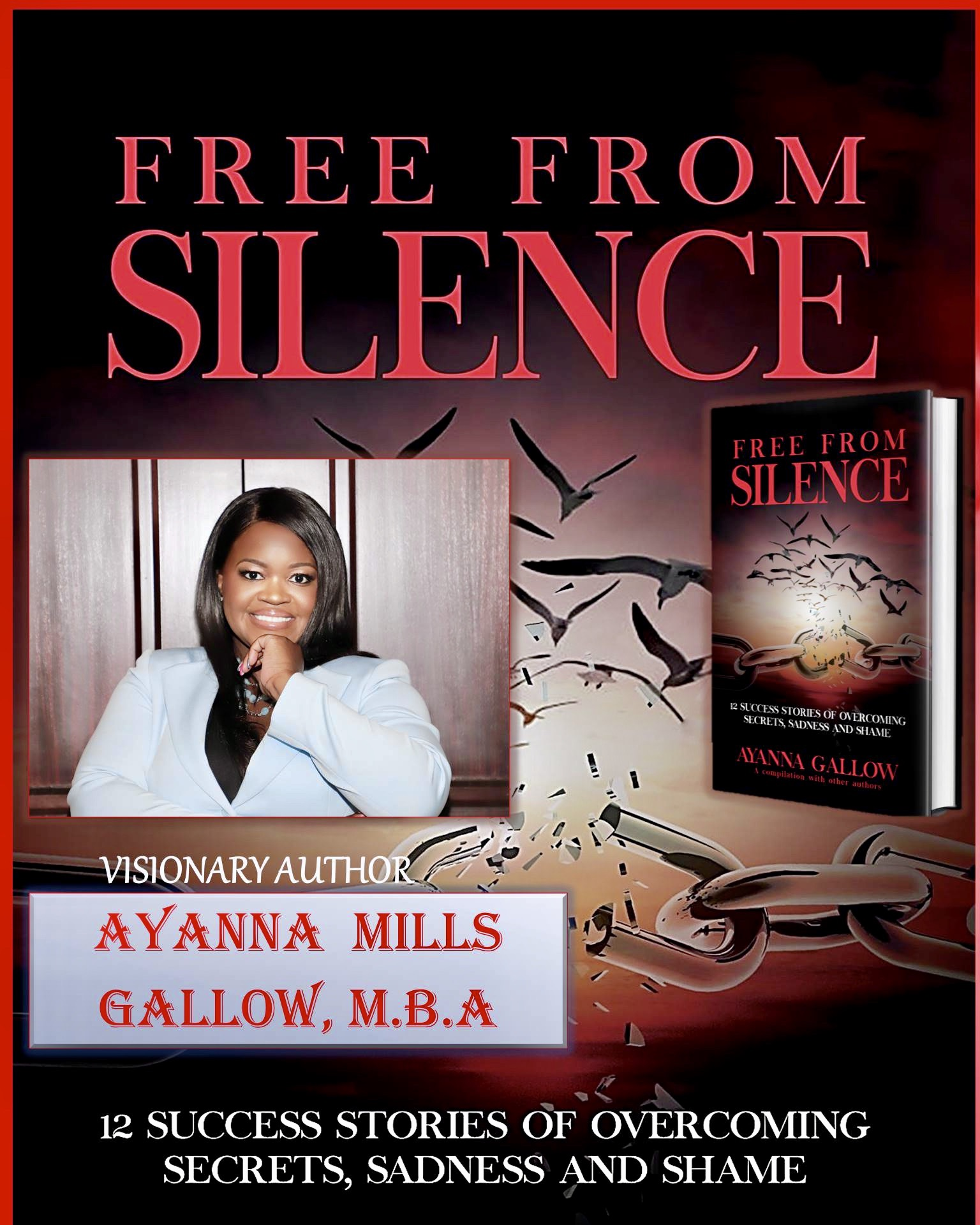 "American Author, Ayanna Mills Gallow has announced the launch of her book, ""Free From Silence: 12 Success Stories of Overcoming Secrets, Sadness, and Shame"""