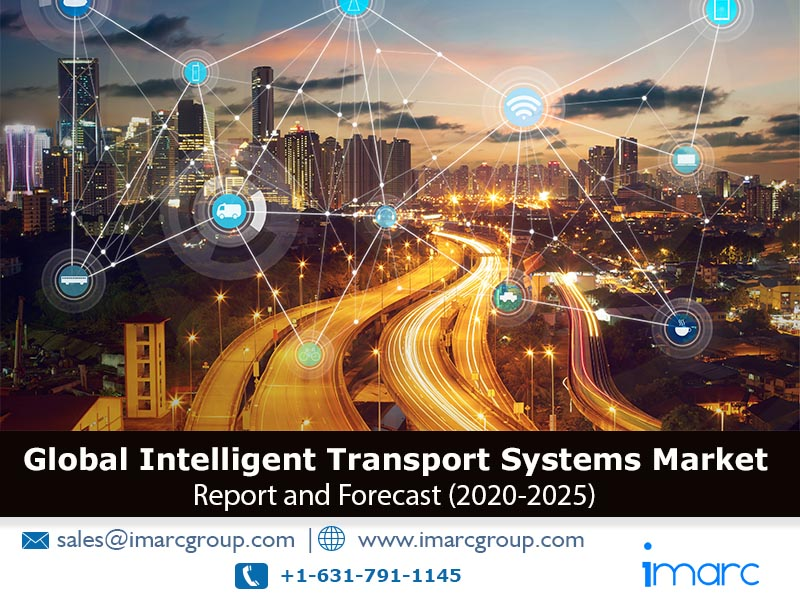 Intelligent Transport Systems MARKET 2020-2025: INDUSTRY ANALYSIS, GROWTH, DEMAND, REPORT AND BUSINESS OPPORTUNITIES