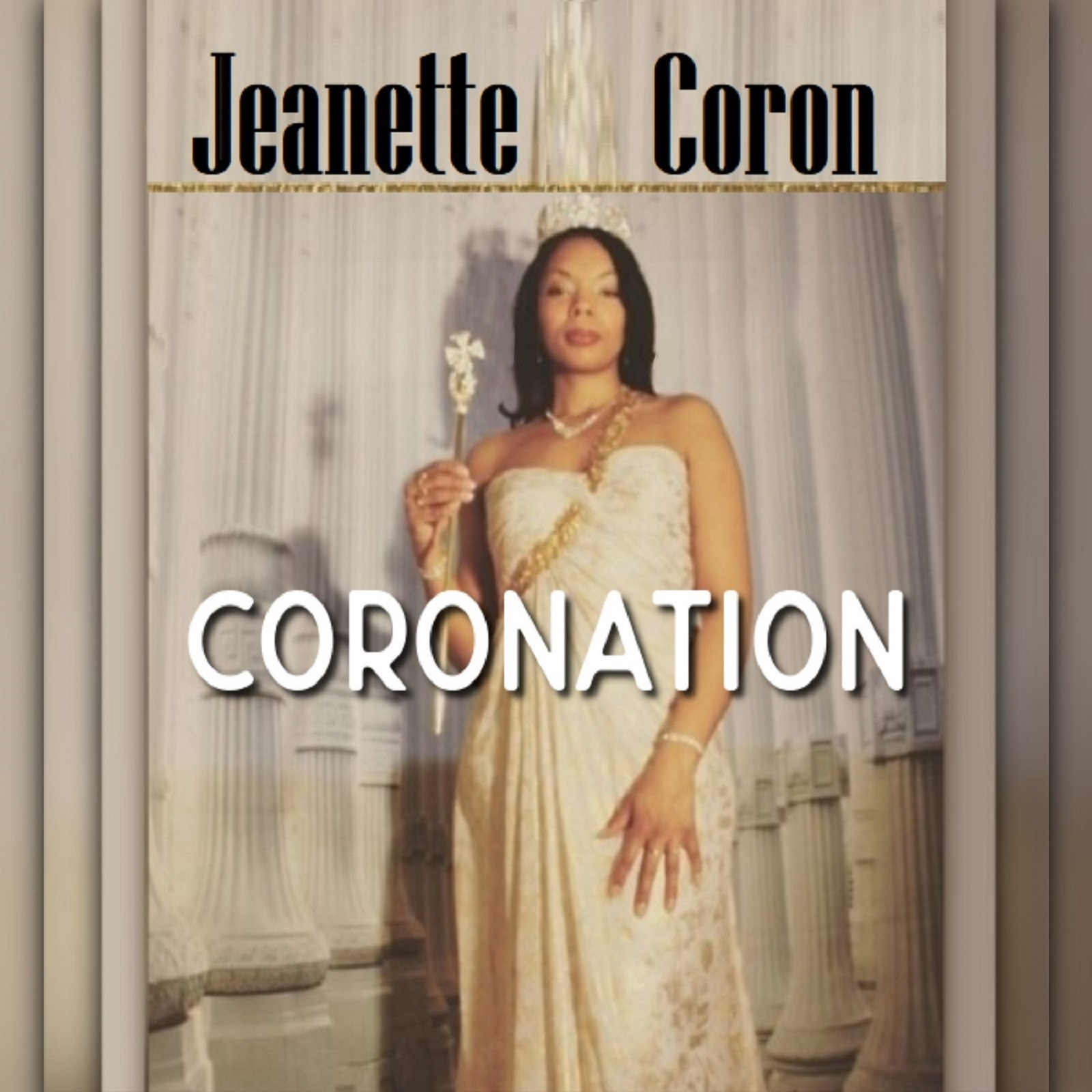 Hit-Maker, Producer and Author Jeanette Coron Releases 'Coronation' Music Album