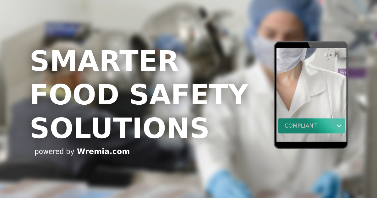 Wremia Announces the Launch of Digital Food Safety Platform as First Response to FDA's Smarter Food Safety Strategy