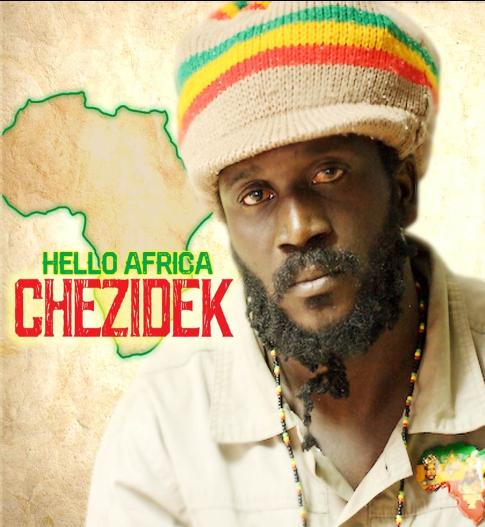 "Talented Reggae Artist, Chezidek, releases his much-anticipated album - ""Hello Africa"""