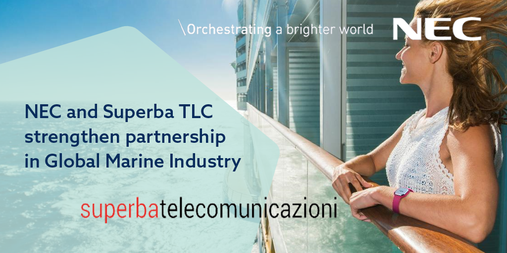 Superba TLC and NEC Enterprise Solutions strengthen partnership in Global Marine industry