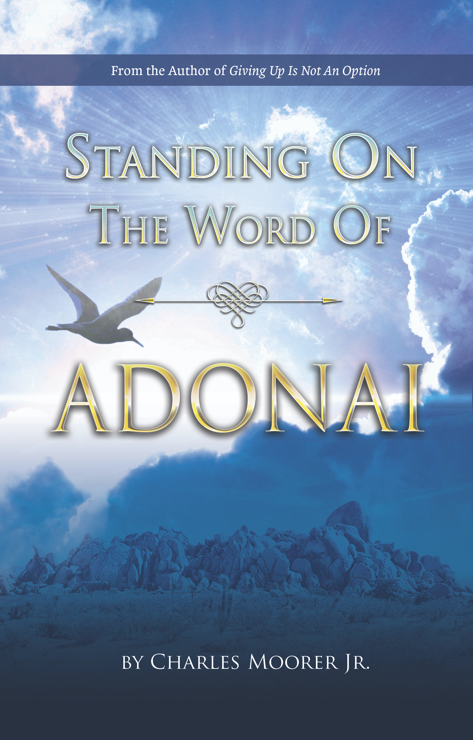 Author Charles Moorer releases new book, Standing on the Word of Adonai