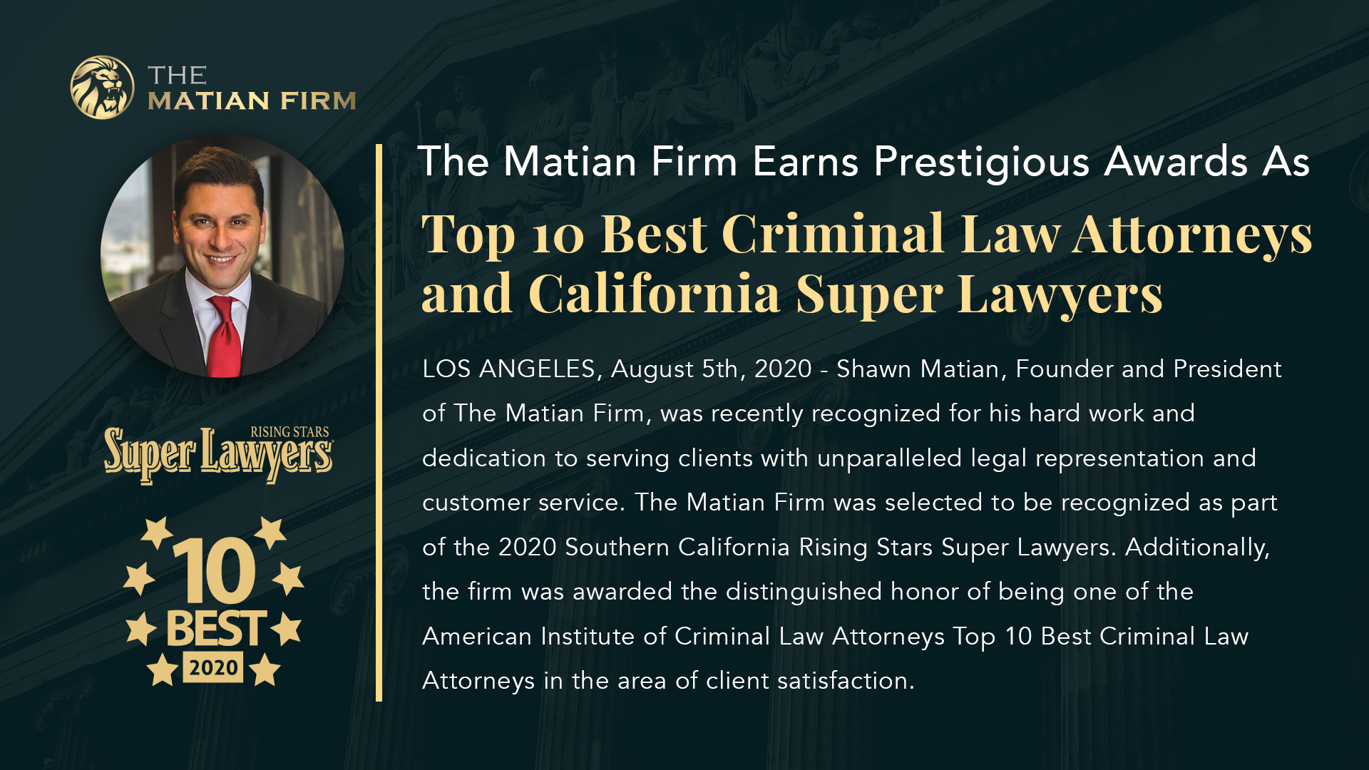 The Matian Firm Earns Prestigious Awards as Top 10 Best Criminal Law Attorneys and California Super Lawyers