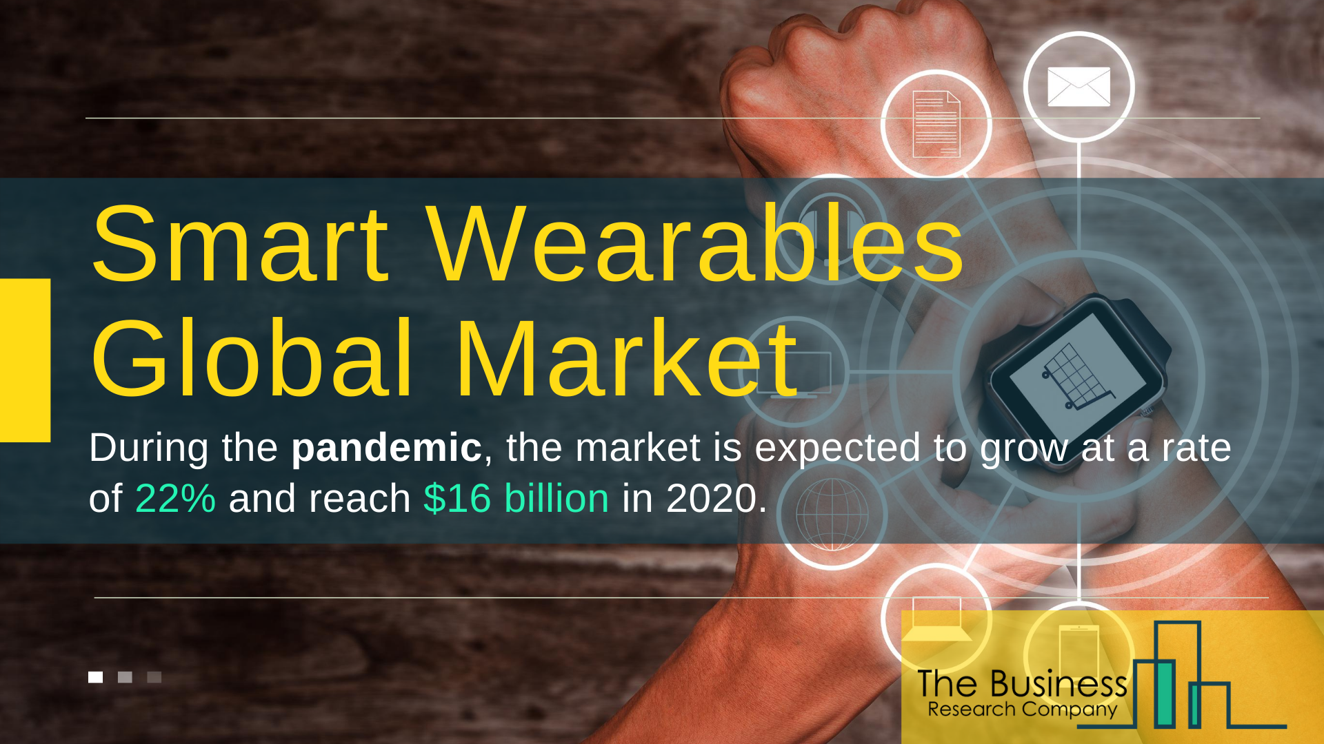 Global Smart Wearables Market Value Expected To Reach $24.5 Billion By 2023