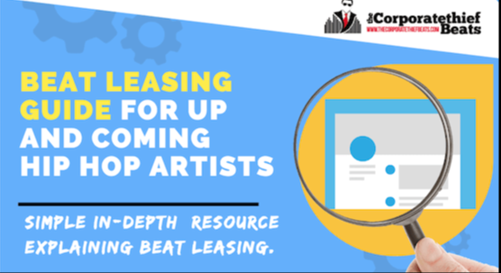 Leasing Rap Instrumentals - A Guide For Rappers By The Corporatethief Beats