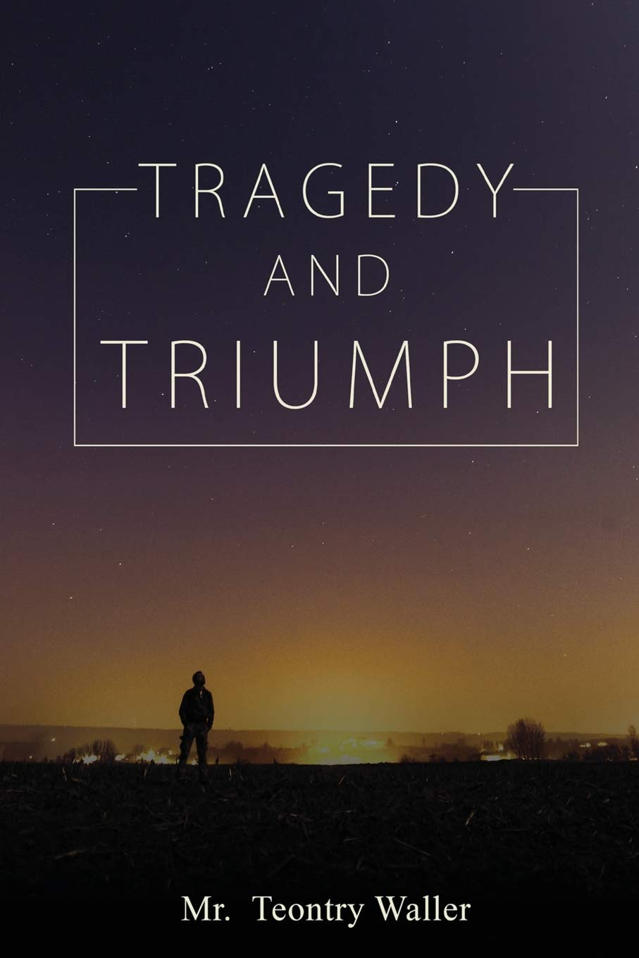 People with ADHD: A Story of Triumph by Author Teontry Waller