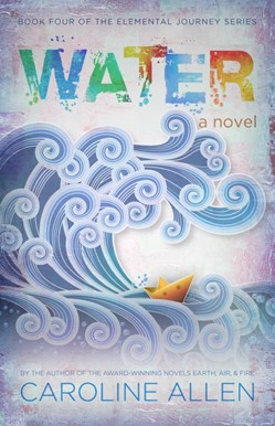 "Art of Storytelling is Proud to Announce the Release of Caroline Allen's Fourth Novel ""Water"" Which Launches October 5, 2020"