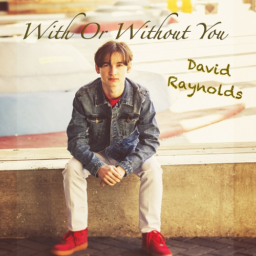 "David Raynolds' Top Version of U2's ""With Or Without You"""