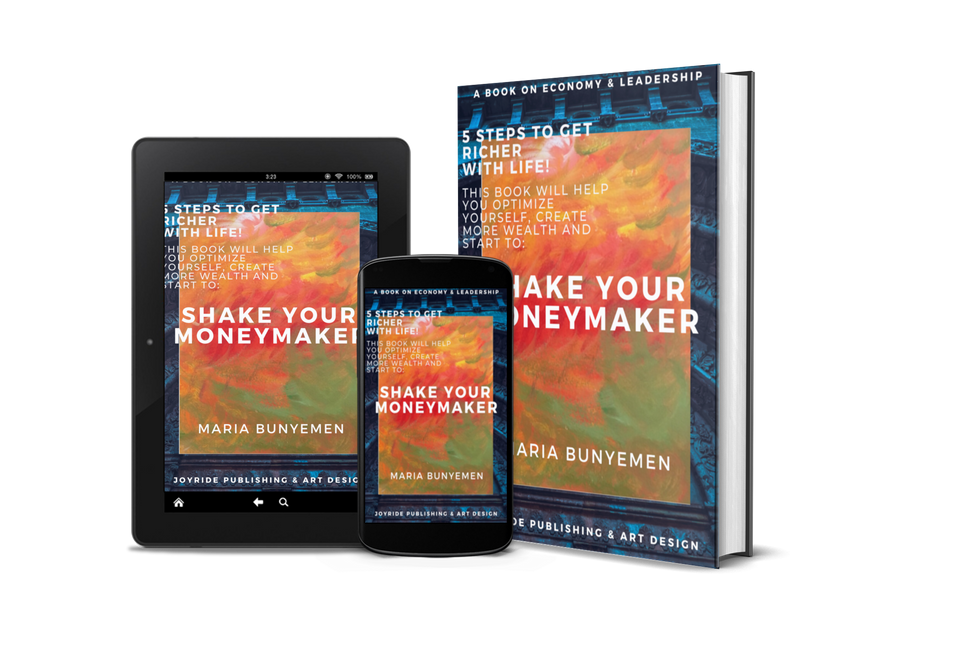 'Shake Your Moneymaker' by Maria Bunyemen Reveals Five Secrets to Riches by Doing Things One's Own Way