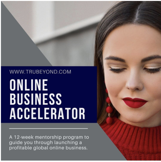 Turn Passion into Profitable Business with the 12-Week TruBeyond Online Business Accelerator Program