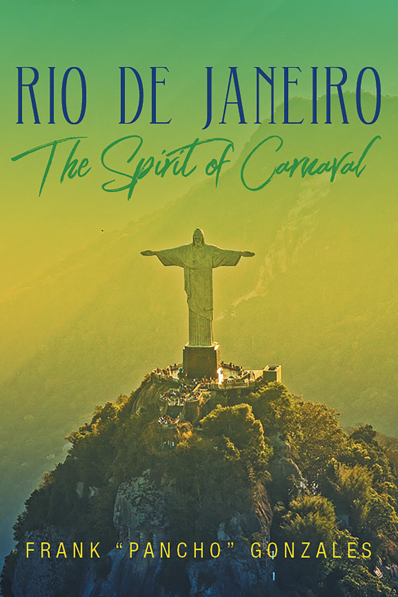 Get to Brazil with Rio de Janeiro: The Spirit of Carnaval
