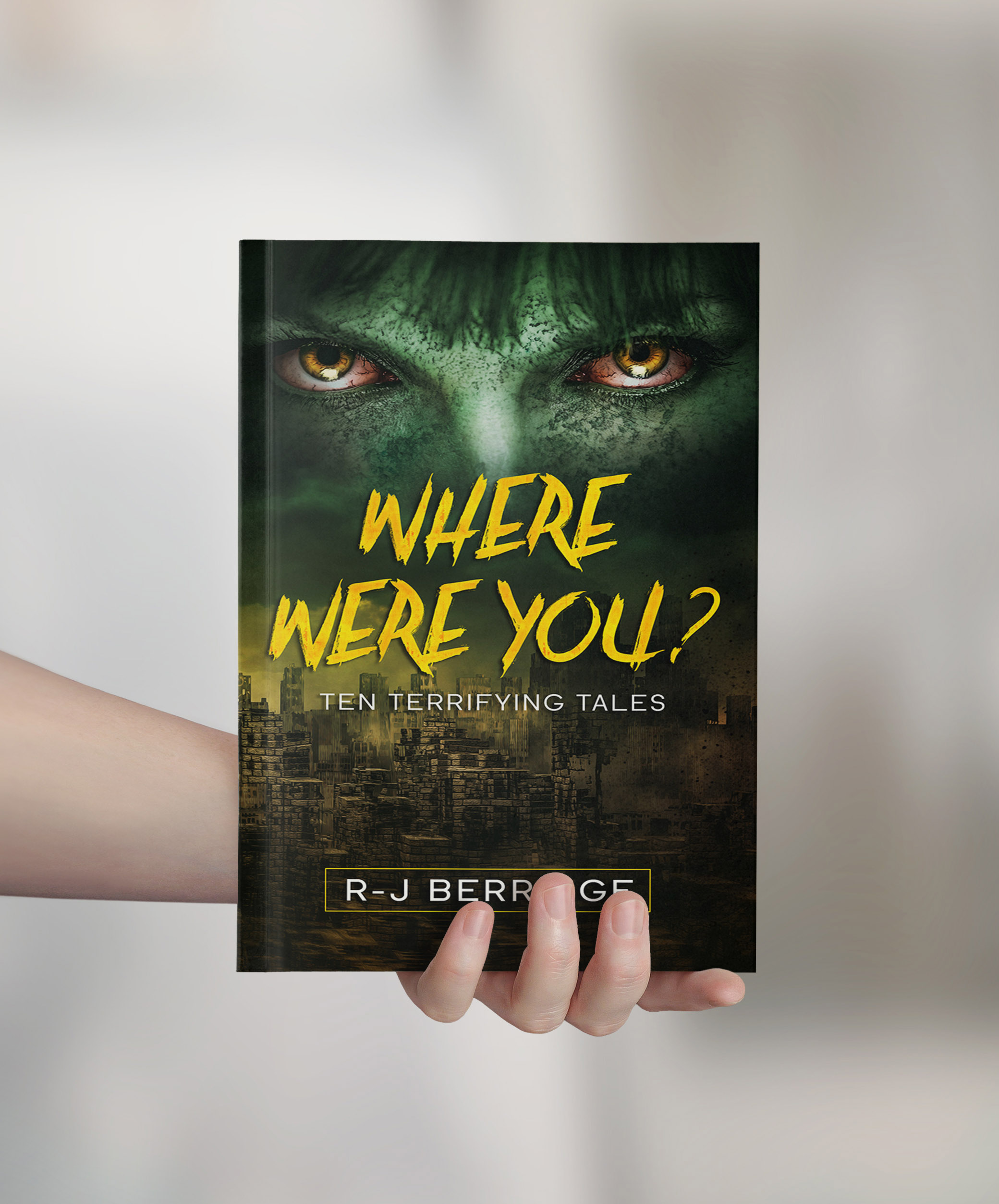 "Author Ryan J. Berridge Debuts Book ""Where Were You? Ten Terrifying Tales"" to Rave Reviews"