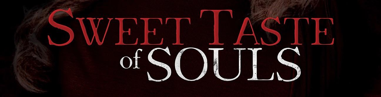 Demonically Delicious: Stream 'SWEET TASTE OF SOULS' on VOD