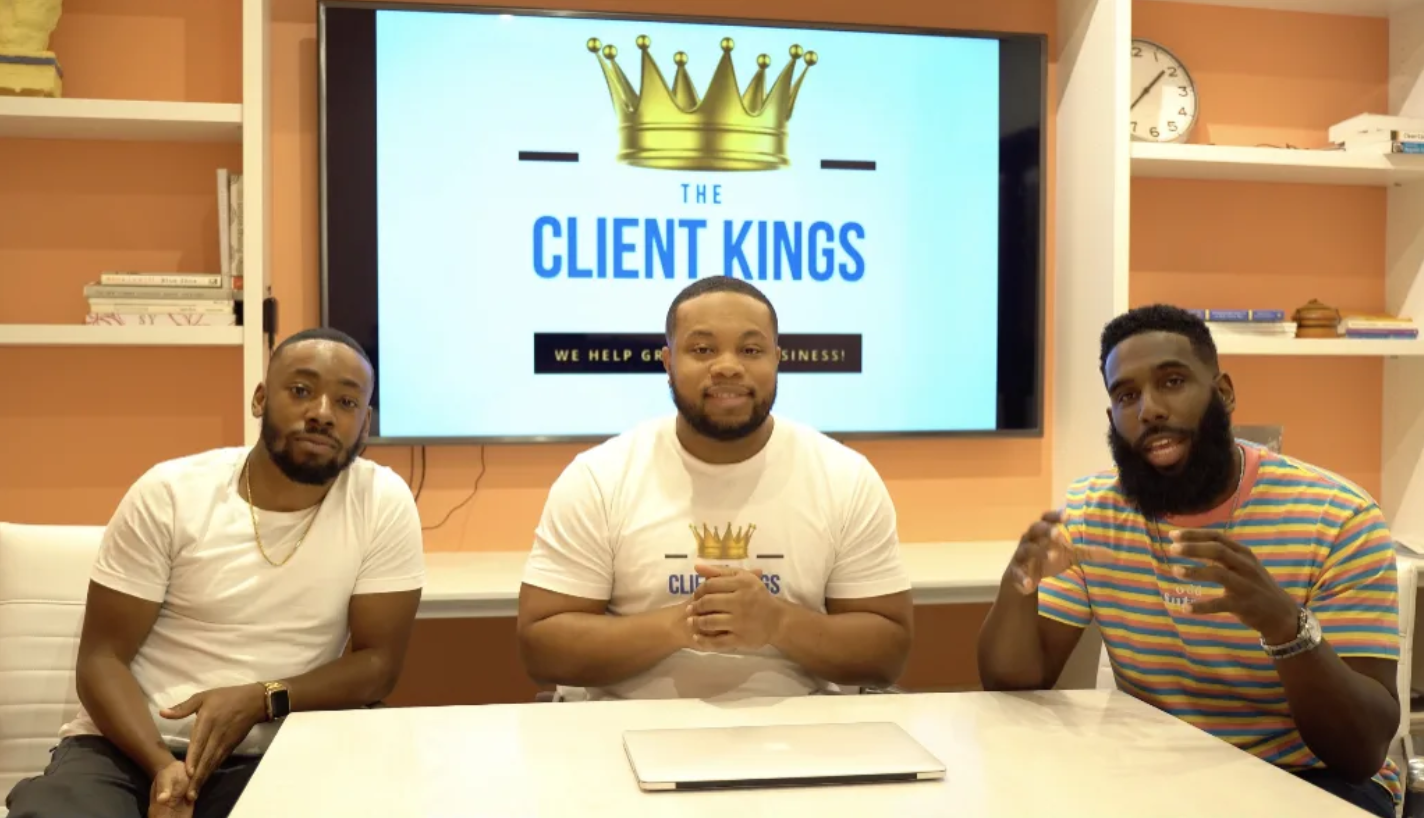The Client Kings: Three Friends Build Successful Empire After Dropping 9 to 5 Jobs and Show Others the Ropes