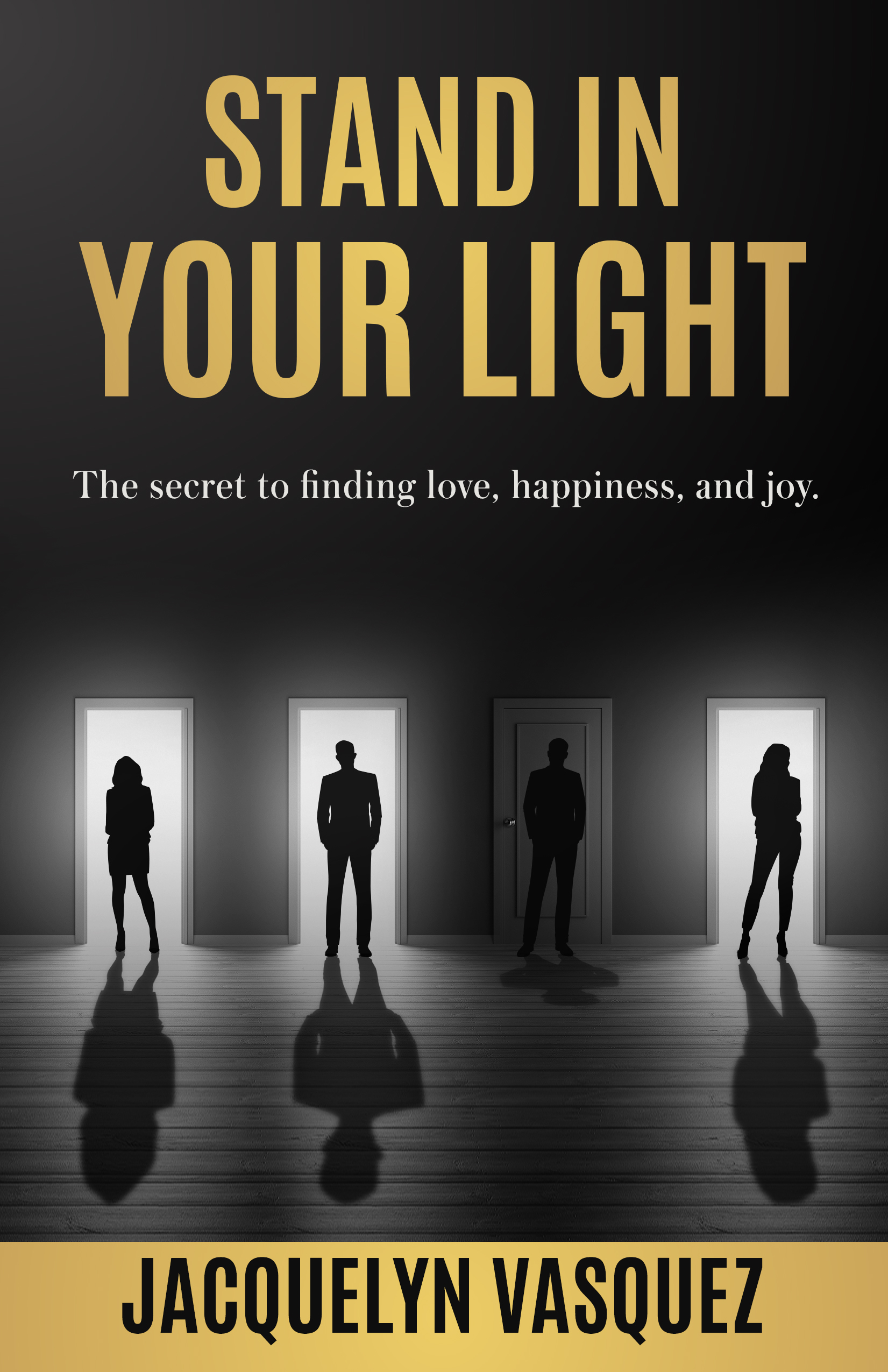 Jacquelyn Vasquez to Release Her First Book 'Stand in Your Light' Based on Incidents from Her Life
