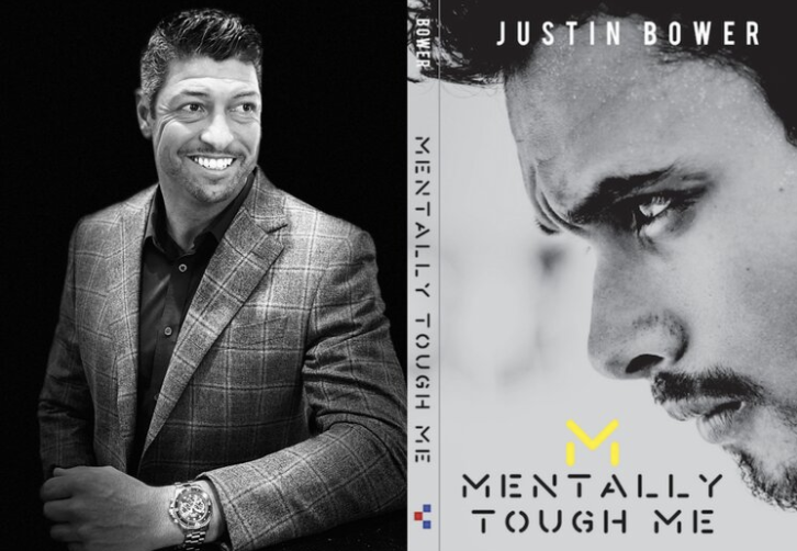 "Former Tennis Player Justin Bower Releases ""Mentally Tough Me"", A Self Driven Formula to Achieving Success"