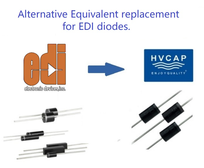 Alternative Replacement Cross Reference of EDI high voltage Diodes