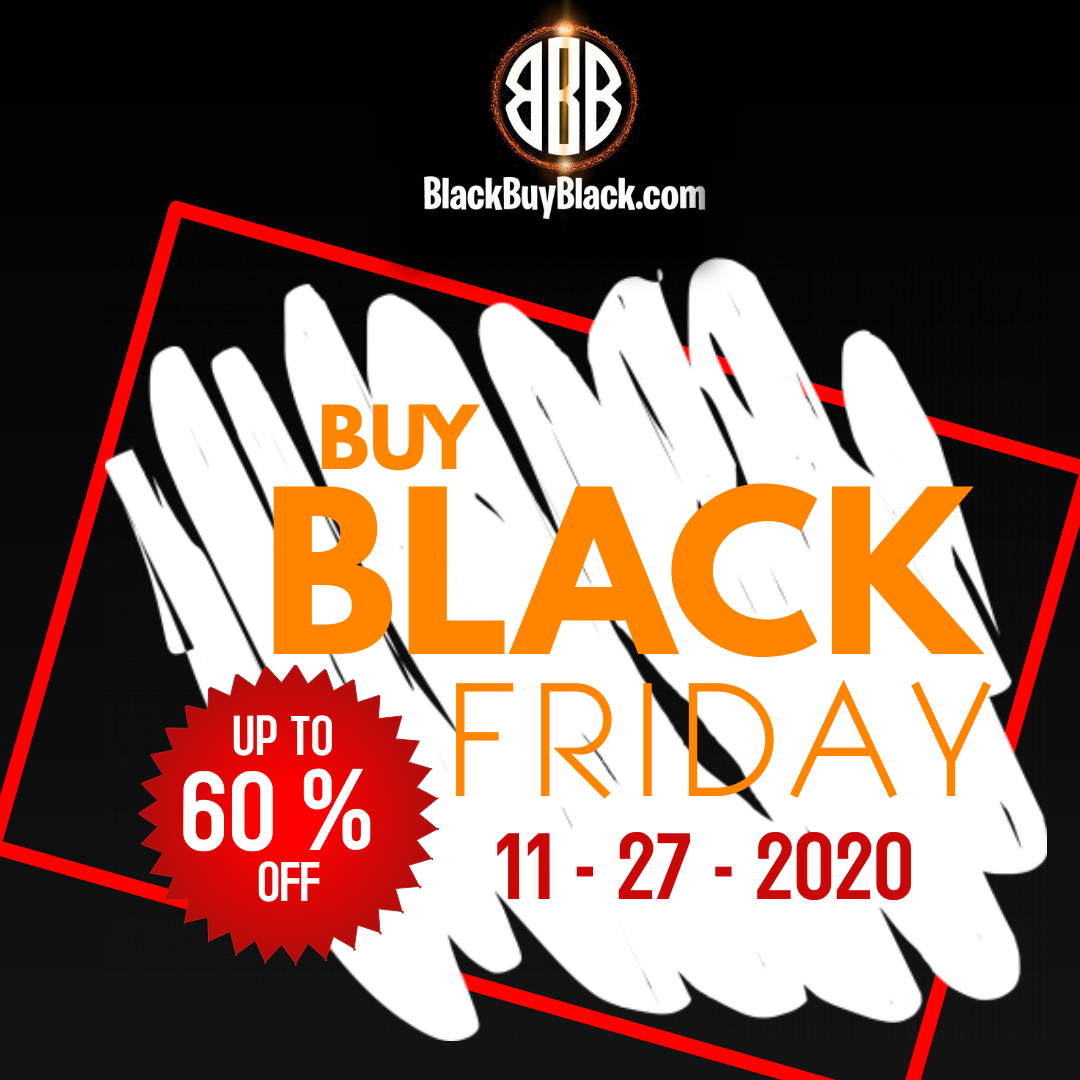 Black Buy Black Launches Their Buy Black Friday Sale Offer