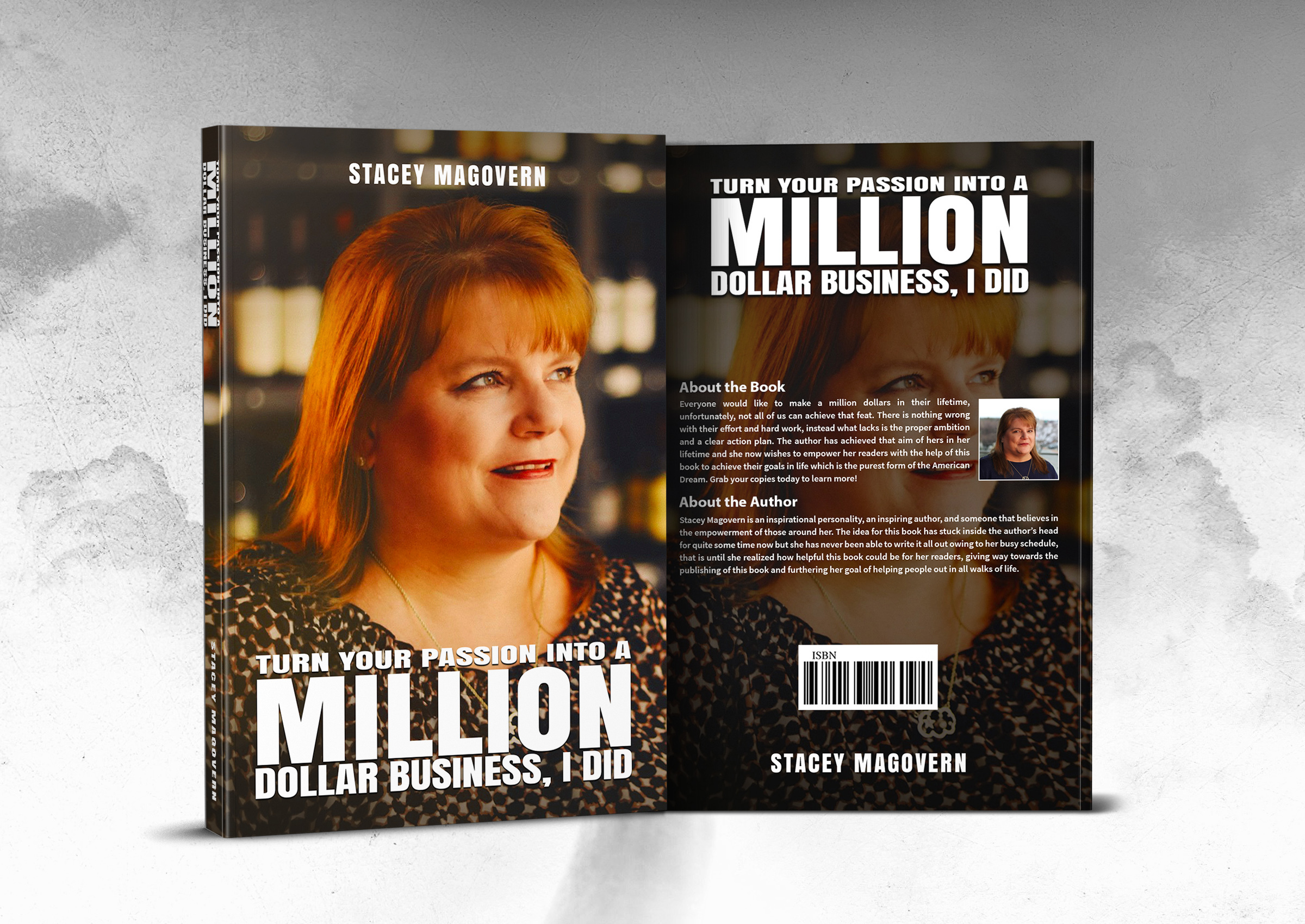 "Stacey Magovern Announces New Book Titled ""Turn Your Passion Into A Million Dollar Business, I Did"""