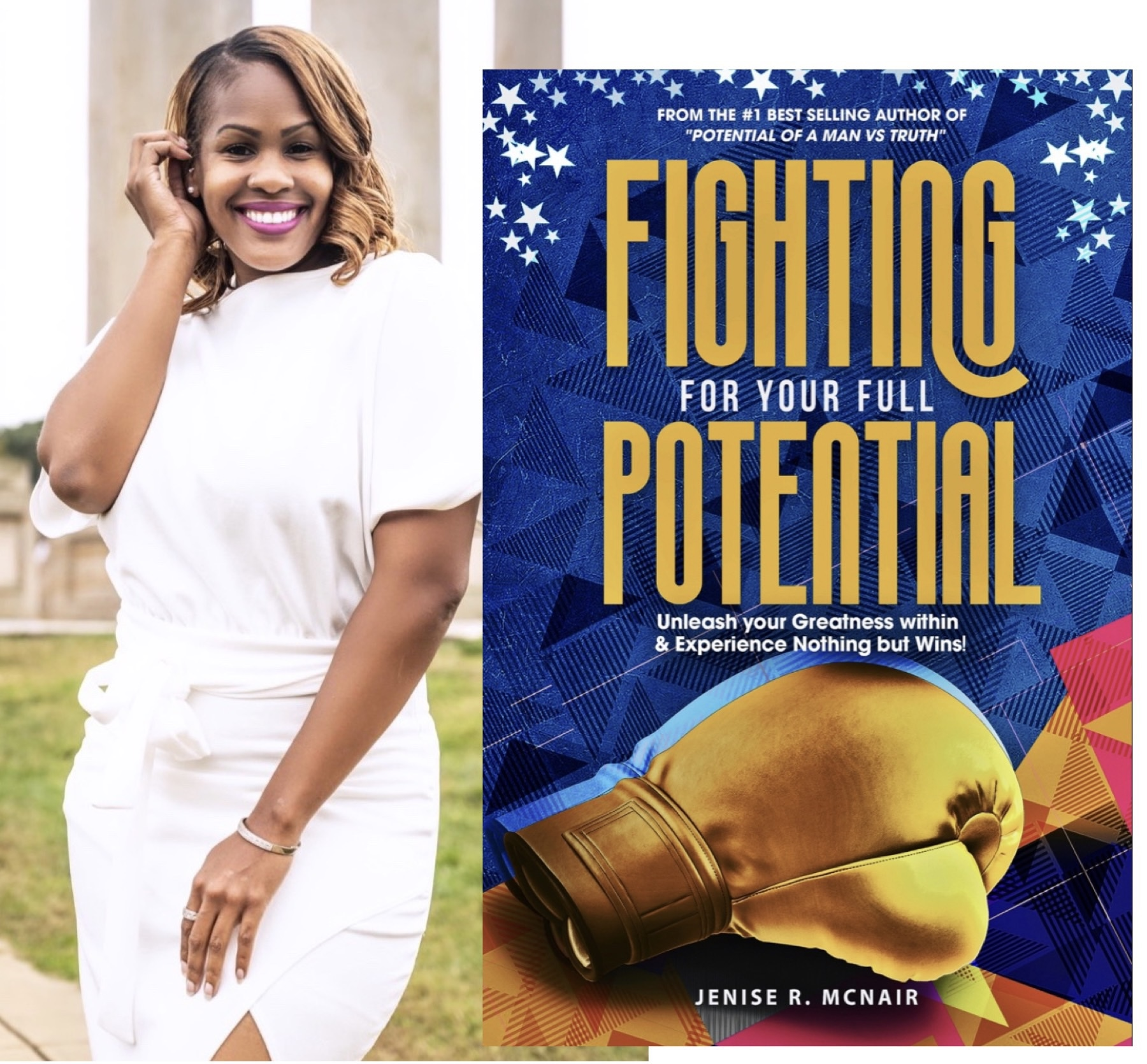 "Jenise McNair becomes a #1 International Bestselling Author, from her 2nd book released for the year titled: ""Fighting For Your Full Potential""."