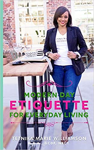 Life Coach and Etiquette Expert Tetnika Marie Williamson Launches New Book Modern Day Etiquette for Everyday Living