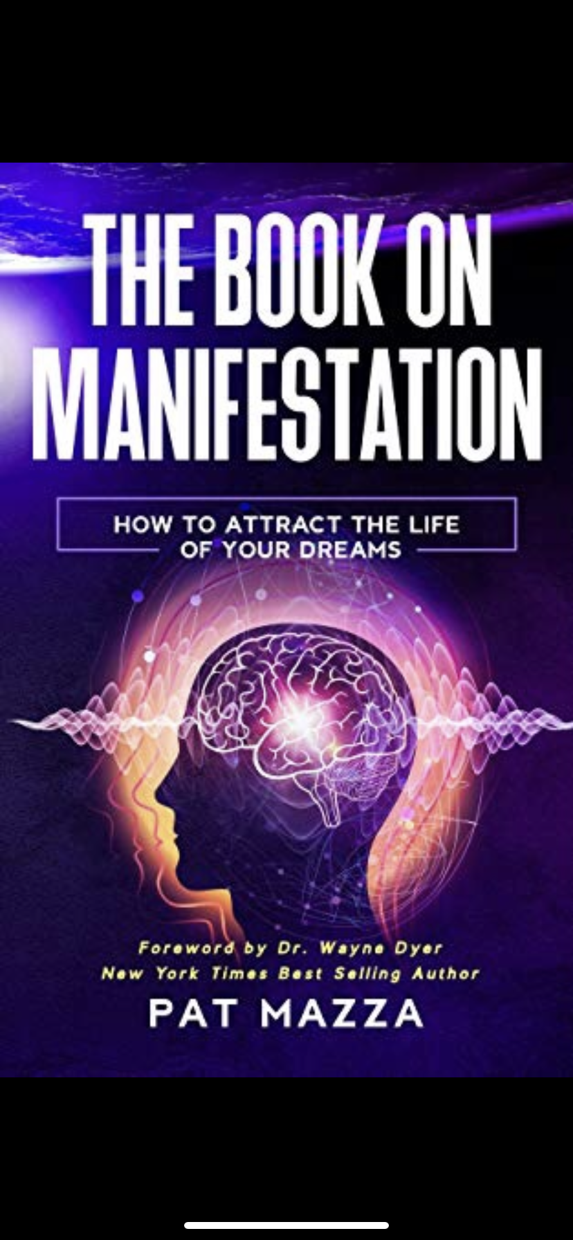 "Pat Mazza writes ""The Book of Manifestation"", a Game Changer to Personal Growth Industry"