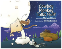 COWBOY MONKEY TALKS FLUFF - A new children's picture book by debut Australian Author.