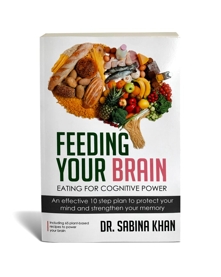 Sabina Khan, Ph.D. Launches Book Feeding Your Brain: Eating for Cognitive Power on Maximizing Cognitive Reserve and Nutrition
