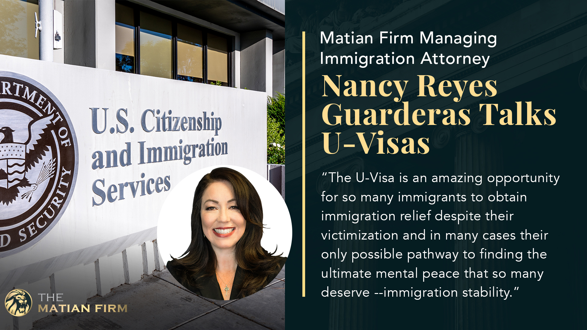 Matian Firm Managing Immigration Attorney Nancy Reyes Guarderas Talks U-Visas