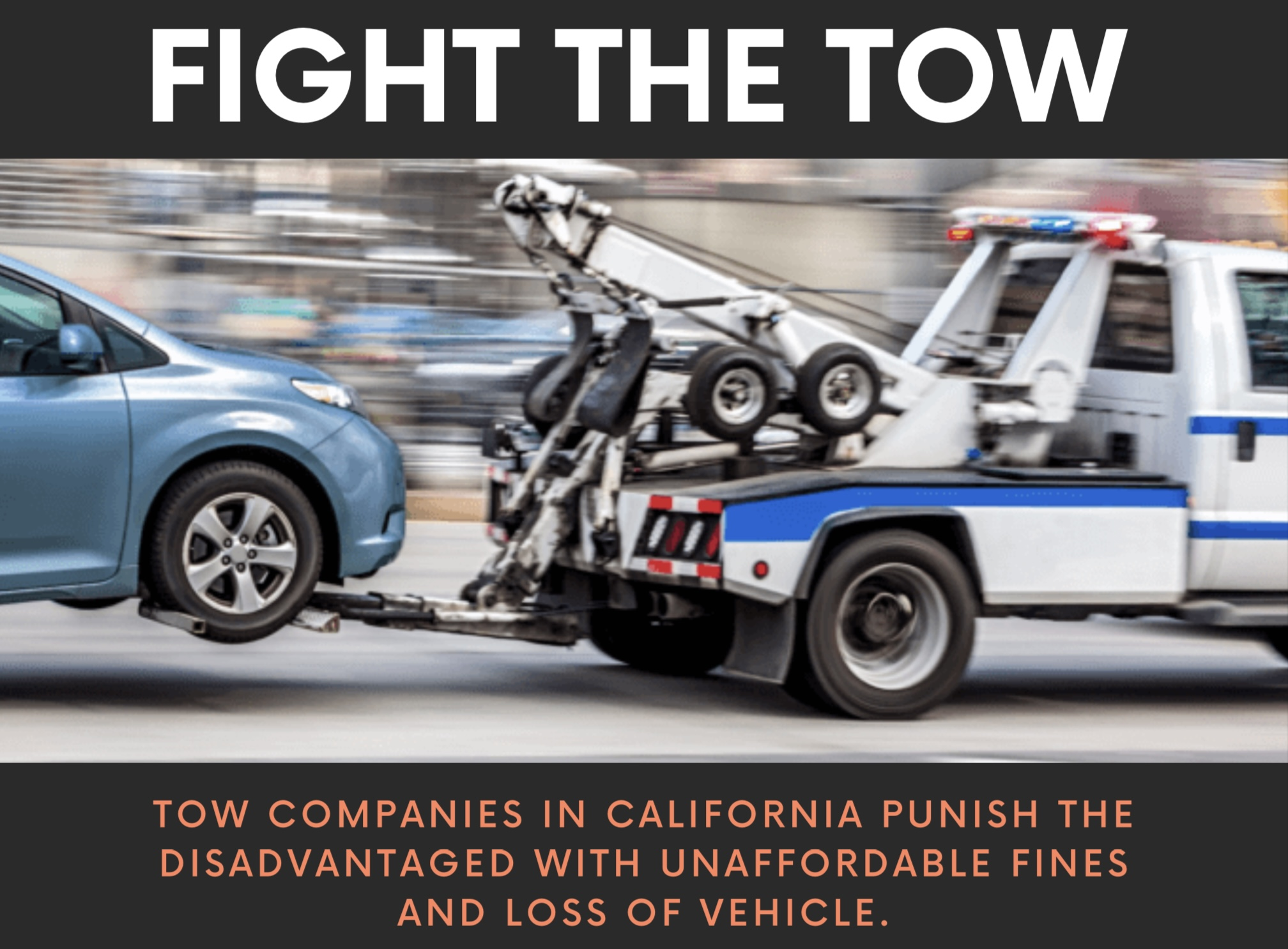 California's Towing Punishes The Disadvantaged with Unaffordable Fines and Loss of Vehicle.