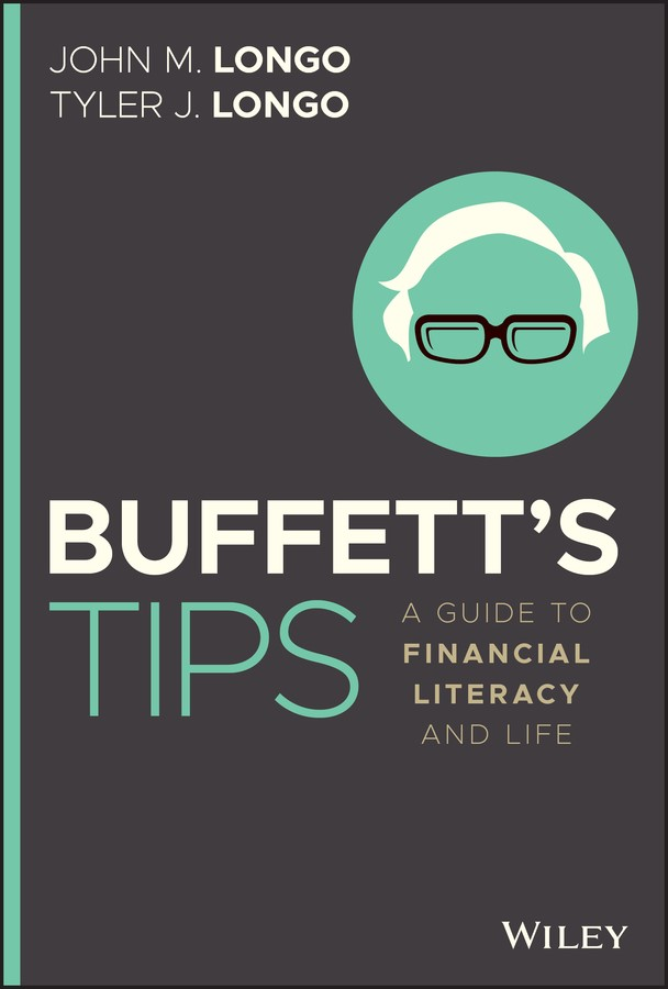 Father and Son, John Longo and Tyler Longo, Release New Book that Teaches People to Become Financially Literate Using the Mindset of Warren Buffett