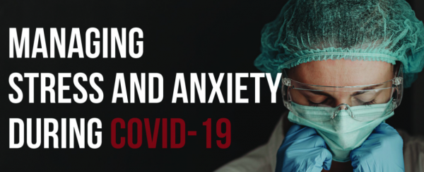 Managing Covid-19 Stress in 2021: Essential Habits To Prevent Anxiety & Depression Associated With Covid-19